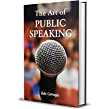 The Art of Public Speaking by Dale Carnegie (International Bestseller): Dale Carnegie is a all time 🕛 'Time tasted Motivatio