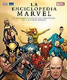 La enciclopedia Marvel : la guía definitiva de los personajes del universo Marvel