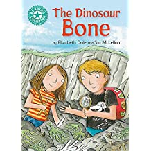 The Dinosaur Bone: Independent Reading Turquoise 7