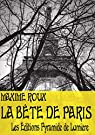 La bête de Paris par Roux