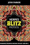 Herpes Blitz Protocol: Start Destroying Your...