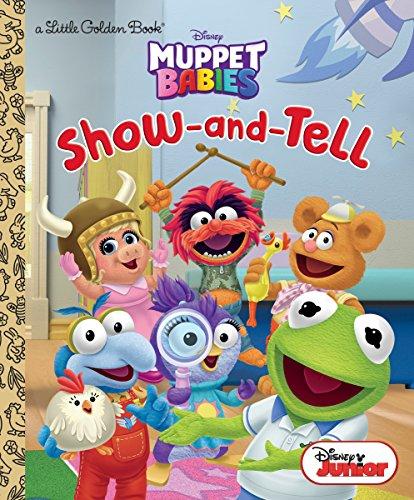 Show-and-Tell (Disney Muppet Babies) (Little Golden