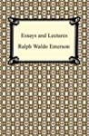 Essays and Lectures: (Nature: Address...
