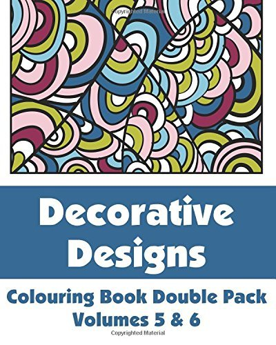 Decorative Designs Colouring Book Double Pack (Volumes 5 & 6) (Art-Filled Fun Colouring Books) by Various (2014-04-29)