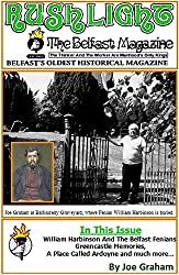 William Harbinson And The Belfast Fenians (Rushlight: The Belfast Magazine Book 9)