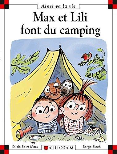 Max et Lili font du camping de Dominique de Saint Mars (8 mai 2013) Relié