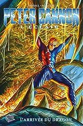 Peter cannon t01 L'arrivée du dragon