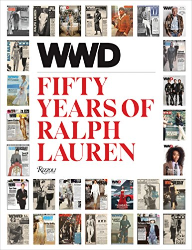 Ralph Lauren: 50 Years of Fashion: Reported by WWD: America#s Most Beloved Fashion Brand As Seen by Wwd por Ralph Lauren