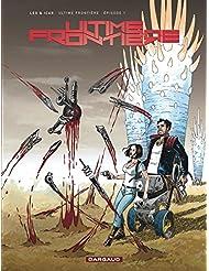 Ultime Frontière - tome 1 - Épisode 1