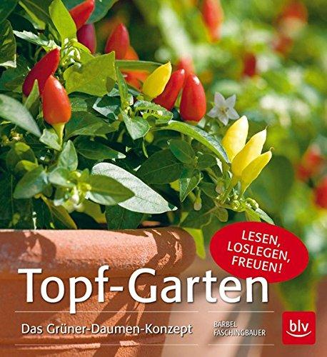 Preisvergleich Produktbild Topf-Garten: Das Grüner-Daumen-Konzept