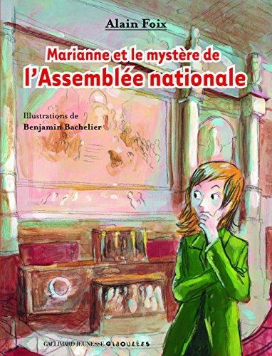 Marianne et le mystre de l'Assemble nationale