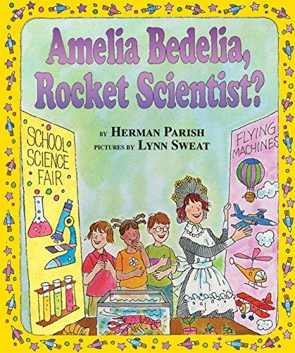 Amelia Bedelia, Rocket Scientist? (I Can Read Books: Level 2)