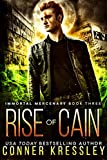 Rise of Cain (Immortal Mercenary Book 3)