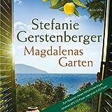 Magdalenas Garten (13:17 Stunden, ungekürzte Lesung auf 1 MP3-CD)