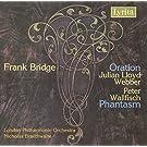 Bridge: Oration- Concerto Elegiaco for Cello and Orchestra / Phantasm- Rhapsody for Piano and Orchestra