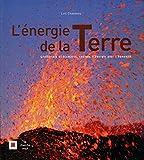 Telecharger Livres L energie de la Terre (PDF,EPUB,MOBI) gratuits en Francaise