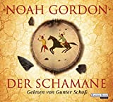 Der Schamane (Die Medicus-Reihe, Band 2) - Noah Gordon