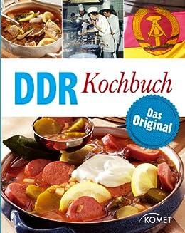 DDR Kochbuch: Das Original: Rezepte Klassiker aus der DDR-Küche (German Edition) by [Otzen, Barbara, Otzen, Hans]