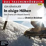In eisige Höhen - Das Drama am Mount Everest: Das Taschenhörbuch. Ungekürzte Lesung. 9 CDs - Jon Krakauer