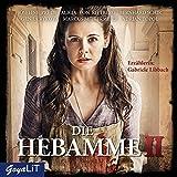 Die Hebamme [2]: Das Original-Hörspiel zum Film