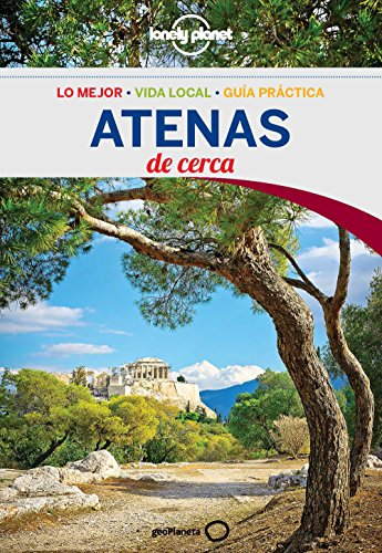 Atenas De cerca 3 (Lonely Planet-Guías De cerca) (Spanish Edition)