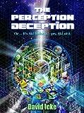The Perception Deception
