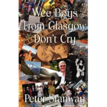 Wee Boys from Glasgow Don't Cry