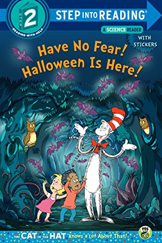 Have No Fear! Halloween Is Here! (Dr. Seuss/The Cat in the Hat Knows a Lot about (Step into Reading, Step 2: the Cat in the Hat) por Tish Rabe