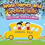 Word Games and Spelling Skills | 2nd Grade Phonics Edition