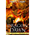 Dragon Dawn: Devan Chronicles Book 4