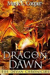 Dragon Dawn: Devan Chronicles Book 4 (English Edition)