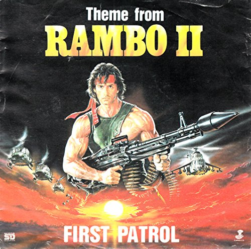 "RAMBO II, Theme from / First Patrol / 1985 / Bildhülle / Rush Records # RR 7012 / Deutsche Pressung / 7"" Vinyl Single Schallplatte / RAMBO II, THEME from Rush Vinyl-schallplatten"