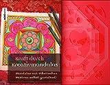 Kraft durch Kreativmandalas: Mandalas mit tibetischen Motiven selbst gestalten