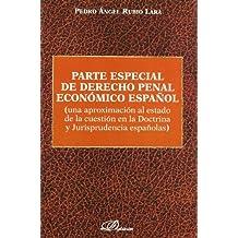 Parte Especial De Derecho Penal Económico Español