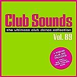 Club Sounds, Vol. 89 [Explicit]
