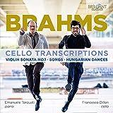 BRAHMS: Cello Transcriptions, Violin Sonata No