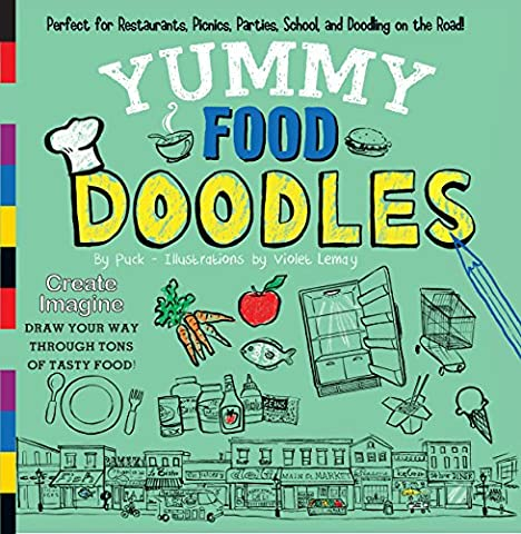 Yummy Food Doodles: Perfect for Restaurants, Picnics, Parties, School, and