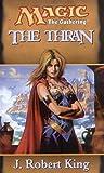 The Thran (Magic: The Gathering S.)