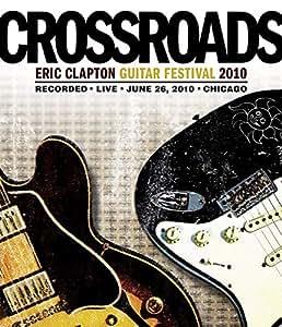Crossroads Guitar Festival 2010 [Blu-ray] [Import italien]