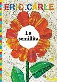 La Semillita (the Tiny Seed) (World of Eric Carle)