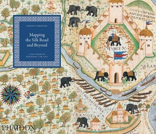 Mapping the Silk Road and Beyond: 2,000 Years of Exploring the East par Kenneth Nebenzahl