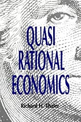 Quasi Rational Economics by Richard H. Thaler (1994-01-04)