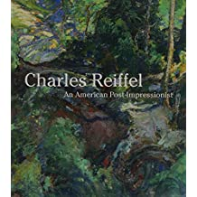 Charles Reiffel: An American Post-Impressionist
