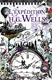 Expedition h.g. wells (l')