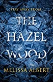 #3: The Hazel Wood