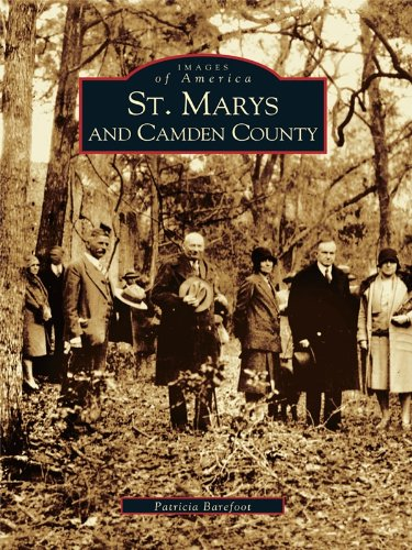 St. Marys and Camden County (Images of America) (English Edition)