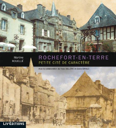 Rochefort-en-terre, petite cité de caractère par Martine Rouellé