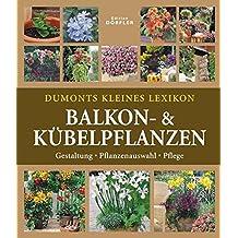 Suchergebnis Auf Amazon De Fur Balkonpflanzen Lexikon Nachschlagewerk