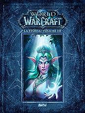 La storia. World of Warcraft: 3