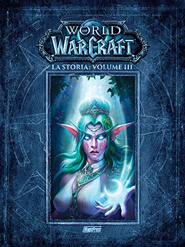 La storia. World of Warcraft: 3